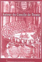 Autour du concile de trente actes de la table ronde de lyon, 28 fevrier 2003 - Intérieur - Format classique