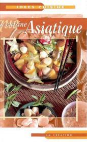 La cuisine asiatique - Couverture - Format classique