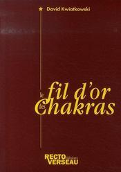 Le fil d'or des chakras - Intérieur - Format classique