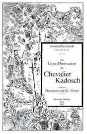 Livre d'instruction du chevalier kadosch - Couverture - Format classique