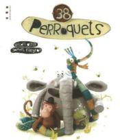 38 perroquets - Couverture - Format classique
