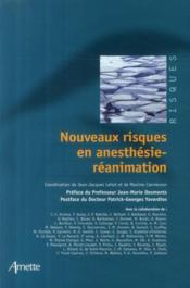 Nouveaux risques en anesthésie- réanimation - Couverture - Format classique