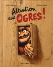 Attention aux ogres ! - Couverture - Format classique