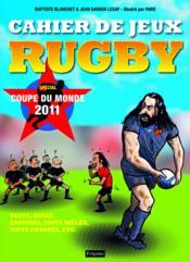 Cahier de jeux rugby ; spécial coupe du monde 2011 - Couverture - Format classique