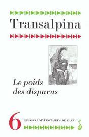 Transalpina, N 6 . Le Poids Des Disparus - Intérieur - Format classique
