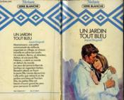 Un Jardin Tout Bleu - Love And Doctor Benedict - Couverture - Format classique
