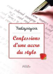 Confessions d'une accro du stylo - Couverture - Format classique