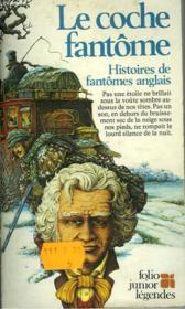 La Coche Fantome - Histoire De Fantomes Anglais - Couverture - Format classique