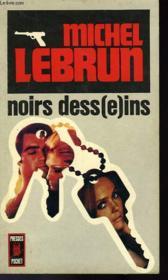 Noirs Dess(E)Ins - Couverture - Format classique