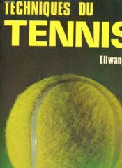 Techniques Du Tennis - Couverture - Format classique