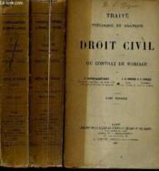 Traite Theorique Et Pratique De Droit Civil - Du Contrat De Mariage En 3 Tomes. - Couverture - Format classique