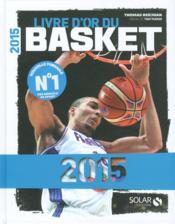 Livre d'or du basket 2015 - Couverture - Format classique