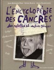 L'encyclopédie des cancres, des rebelles et autres génies - Couverture - Format classique