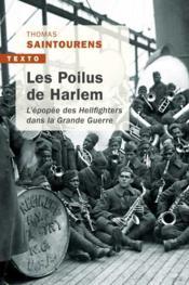 Les poilus de Harlem ; l'épopée des Hellfighters dans la Grande Guerre - Couverture - Format classique