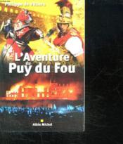 L'aventure du puy du fou (édition 2005) - Couverture - Format classique