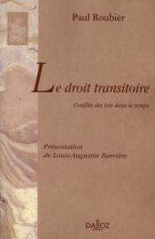 Le droit transitoire ; conflits des lois dans le temps - Couverture - Format classique