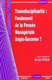 Transdisciplinarite ; Fondement De La Pensee Manageriale Anglo-Saxonne - Intérieur - Format classique