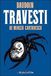 Travesti, de Mircea Cartarescu - Intérieur - Format classique