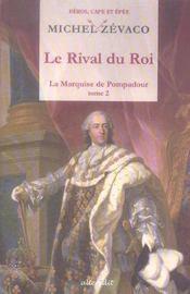 Rival du roi (le) - Intérieur - Format classique