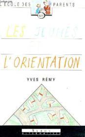 Jeunes Et L'Orientation - Couverture - Format classique
