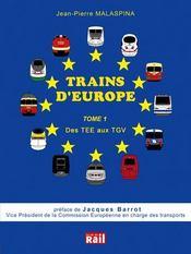 Trains d'europe t.1 ; des tee aux tgv - Intérieur - Format classique