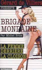 Brigade mondaine t.303 ; la femme derrière la cloison - Couverture - Format classique