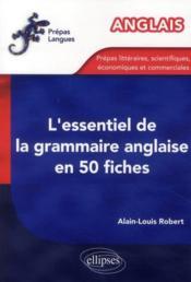 L'essentiel de la grammaire anglaise en 50 fiches - Couverture - Format classique