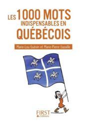 telecharger Les 1000 mots indispensables en quebecois livre PDF en ligne gratuit