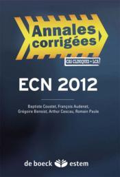 Épreuves classantes nationales ECN 2012 ; annales corrigées - Couverture - Format classique
