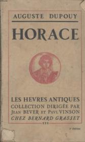 Horace.Les Hevres Antiques.Collection Dirigee Par Jean Bever Et Paul Vinson Chez Bernard Grasset. - Couverture - Format classique
