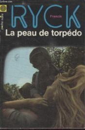 Collection La Poche Noire. N° 152 La Peau De Torpedo. - Couverture - Format classique