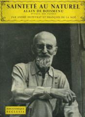 Saintete Au Naturel. Alain De Boismenu. Bibliotheque Ecclesia N° 49 - Couverture - Format classique