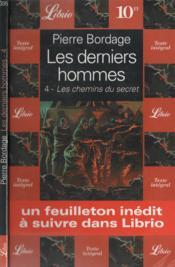 Les Derniers Hommes : Les Chemins Du Secret - Couverture - Format classique