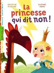La princesse qui dit non ! - Couverture - Format classique