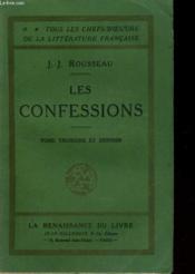 Les Confessions Tome Troisieme Et Dernier - Couverture - Format classique