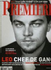 Premiere N° 310 - Leo Chef De Gang, Dicaprio Tient Sa Revanche Dans Gangs Of New York, De Martin Scorsese. Interviews Exclusives Et Premieres Photos Du Film-Evenement - Couverture - Format classique