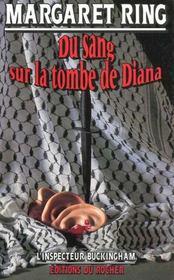 Du Sang Sur La Tombe De Diana - Intérieur - Format classique