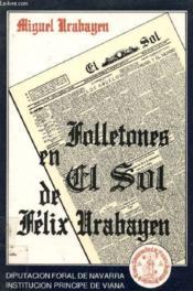 Los Folletones En 'El Sol' De Felix Urabayen - Couverture - Format classique