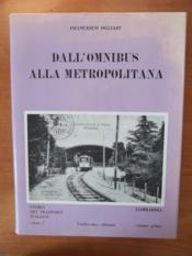 DALL'OMNIBUS ALLA METROPOLITANA storia dei trasporti italiani volume 1 - Couverture - Format classique