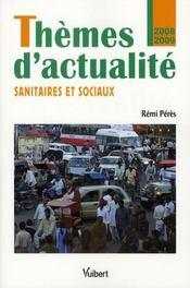 Thèmes d'actualité sanitaires et sociaux (édition 2008/2009) - Intérieur - Format classique