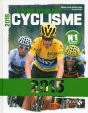 Livre d'or du cyclisme (édition 2015) - Couverture - Format classique