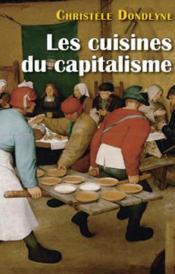 Les cuisines du capitalisme - Couverture - Format classique