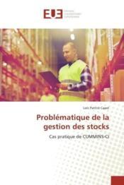 Problematique de la gestion des stocks - cas pratique de cummins-ci - Couverture - Format classique