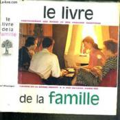 Le Livre De La Famille - Encyclopedie Des Epoux Et Des Parents Chretiens - Couverture - Format classique