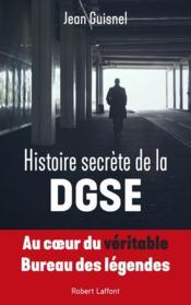 Histoire secrète de la DGSE - Couverture - Format classique
