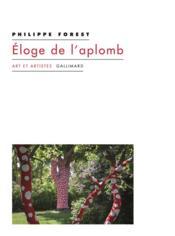 Éloge de l'aplomb et autres textes sur l'art et la peinture - Couverture - Format classique