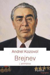 Brejnev : l'antihéros - Couverture - Format classique