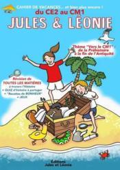 Cahier de vacances Jules et Léonie ; du CE2 au CM1 - Couverture - Format classique