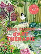 Mon carnet d'art-thérapie ; pour renouer avec sa créativité - Couverture - Format classique