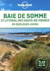 Baie de somme et littoral des hauts-de-france en quelques jours 1ed - Couverture - Format classique